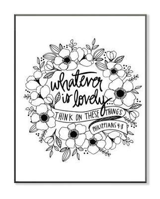 Whatever Is Lovely, Coloring Wall Art, Small  -