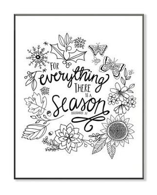 For Everything There Is A Season, Coloring Wall Art, Small  -