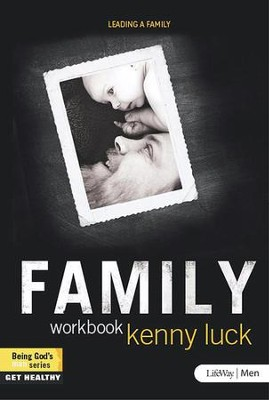 Family: Leading a Family, Member Book  -     By: Kenny Luck