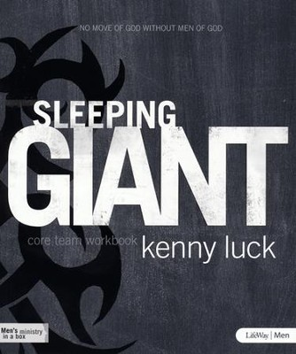 Sleeping Giant Core Team Workbook  -     By: Kenny Luck