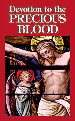 Devotion to the Precious Blood - eBook  -     By: Anonymous