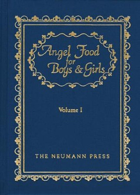 Angel Food For Boys & Girls: Vol. I - eBook  -     By: Gerald T. Brennan