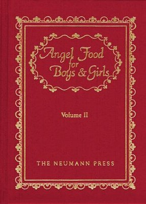 Angel Food For Boys & Girls: Vol. II - eBook  -     By: Gerald T. Brennan