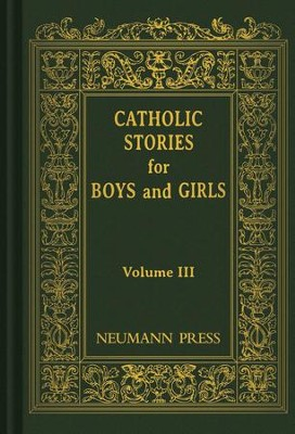 Catholic Stories For Boys & Girls: Volume 3 - eBook  -