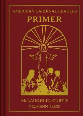 American Cardinal Reader: Primer - eBook  -     By: Edith M. McLaughlin, Adrian T. Curtis