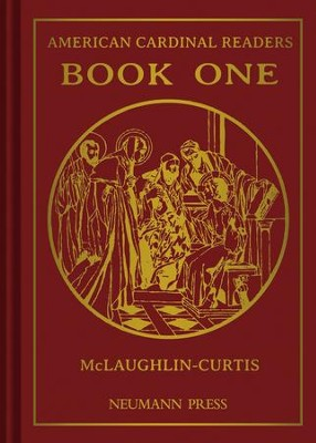 American Cardinal Reader: Book 1 - eBook  -     By: Edith M. McLaughlin, Adrian T. Curtis