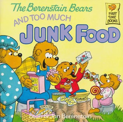 The Berenstain Bears and Too Much Junk Food  -     Edited By: Sharon Lerner     By: Stan Berenstain, Jan Berenstain