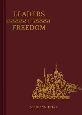Land of Our Lady History Series Book 3: Leaders of Freedom - eBook  -     By: Sister M. Clarita