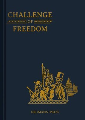 Land of Our Lady History Series Book 4: Challenge of Freedom - eBook  -     By: Sister M. Theresine