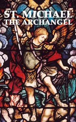 St. Michael the Archangel - eBook  -     By: Tan Books