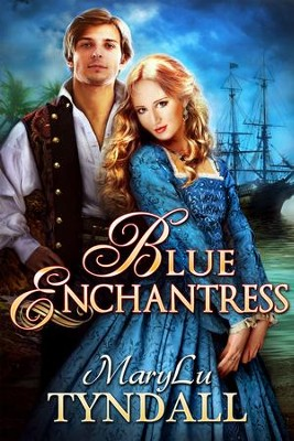 The Blue Enchantress, Charles Towne Belles Series #2   -     By: MaryLu Tyndall