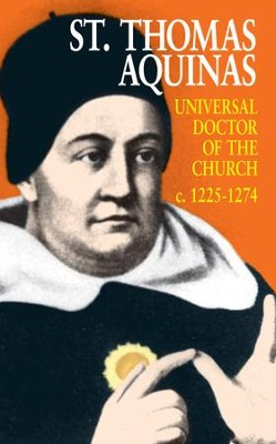St. Thomas Aquinas: Universal Doctor of the Church (1225-1274) - eBook  -