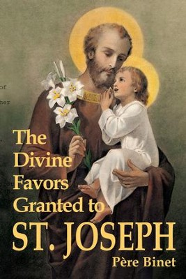 The Divine Favors Granted to St. Joseph - eBook  -     By: Pere Binet