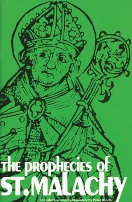 The Prophecies of St. Malachy - eBook  -     By: Peter Bander