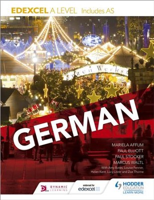 Edexcel A level German (includes AS) / Digital original - eBook  -     By: Paul Elliott, Marcus Waltl, Mariela Affum
