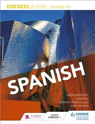 Edexcel A level Spanish (includes AS) / Digital original - eBook  -     By: Monica Morcillo Laiz, Simon Barefoot, David Mee