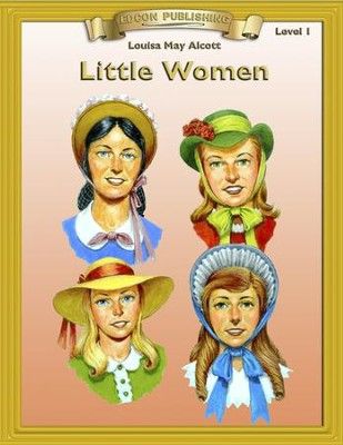 Little Women: Easy Reading Adapted & Abridged Classics - eBook  -     By: Louisa May Alcott