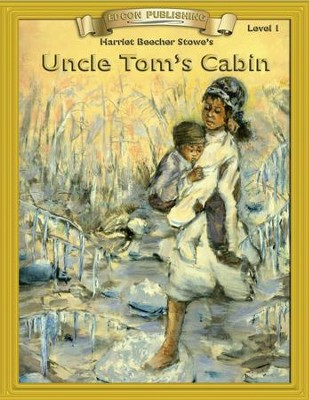 Uncle Tom's Cabin: Easy Reading Adapted & Abridged Classics - eBook  -     By: Harriet Beecher Stowe