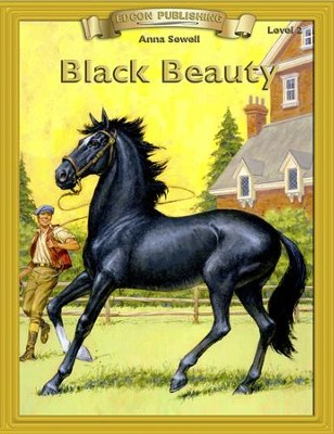 Black Beauty: Easy Reading Adapted & Abridged Classics - eBook  -     By: Anna Sewell