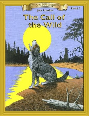 The Call of the Wild: Easy Reading Adapted & Abridged Classics - eBook  -     By: Jack London