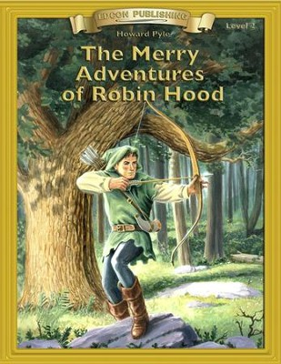 The Merry Adventures of Robin Hood: Easy Reading Adapted & Abridged Classics - eBook  -     By: Howard Pyle
