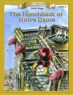 The Hunchback of Notre Dame: Easy Reading Adapted & Abridged Classics - eBook  -     By: Victor Hugo