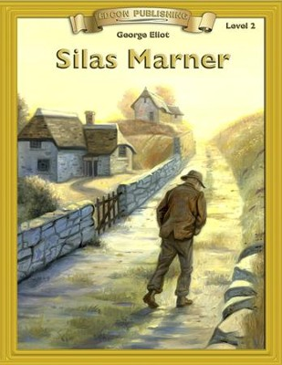 Silas Marner: Easy Reading Adapted & Abridged Classics - eBook  -     By: George Eliot