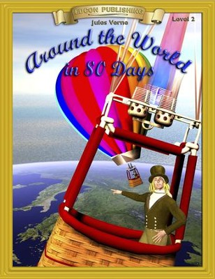 Around the World in 80 Days: Easy Reading Adapted & Abridged Classics - eBook  -     By: Jules Verne