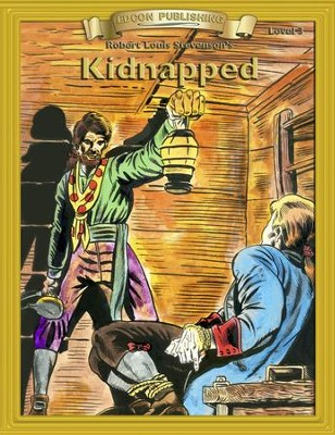 Kidnapped: Easy Reading Adapted & Abridged Classics - eBook  -     By: Robert Louis Stevenson