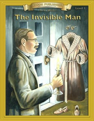 Invisible Man: Easy Reading Adapted & Abridged Classics - eBook  -     By: H.G. Wells