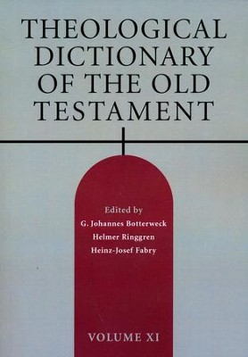 Theological Dictionary of the Old Testament, Volume 11   -     Edited By: G. Johannes Botterweck, Helmer Ringgren, Heinz-Josef Fabry