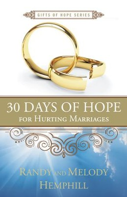 30 Days of Hope for Hurting Marriages - eBook  -     By: Randy Hemphill, Melody Hemphill