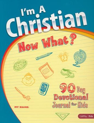 I'm a Christian, Now What?: Volume 1 (Journal)  -     By: LifeWay Church Resources