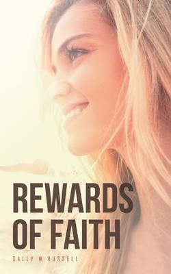 Rewards of Faith - eBook  -     By: Sally M. Russell