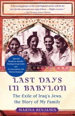 Last Days in Babylon: The History of a Family, the Story of a Nation - eBook  -     By: Marina Benjamin