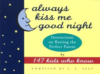 Always Kiss Me Good Night                                  -     By: J.S. Salt