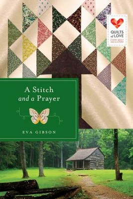A Stitch and a Prayer - eBook  -     By: Eva Gibson