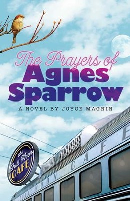 The Prayers of Agnes Sparrow: A Novel of Bright's Pond - eBook  -     By: Joyce Magnin