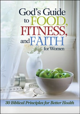 God's Guide to Food, Fitness & Faith for Women   -