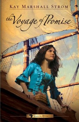 The Voyage of Promise - eBook  -     By: Kay Marshall Strom