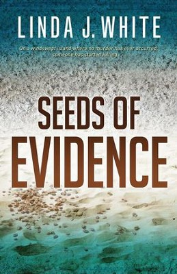 Seeds of Evidence - eBook  -     By: Linda J. White