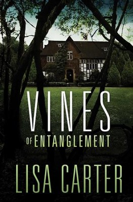 Vines of Entanglement - eBook  -     By: Lisa Carter