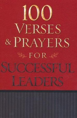 100 Verses and Prayers for Successful Leaders  -     By: & Freeman-Smith
