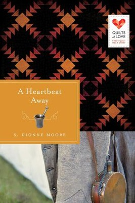 A Heartbeat Away - eBook  -     By: S. Dionne Moore