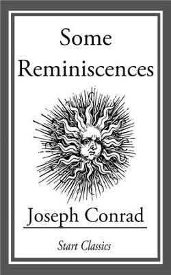 Some Reminicscences - eBook  -     By: Joseph Conrad