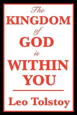The Kingdom of God is Within You - eBook  -     By: Leo Tolstoy