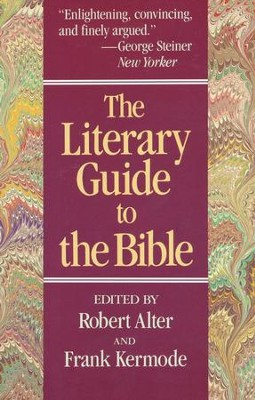 The Literary Guide to the Bible   -     Edited By: Robert Alter     By: Frank Kermode