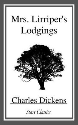 Mrs. Lirriper's Lodgings - eBook  -     By: Charles Dickens