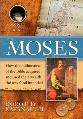 Moses - eBook  -     By: Dorothy Kavanaugh