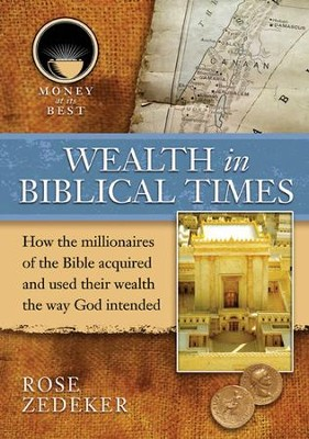 Wealth in Biblical Times - eBook  -     By: Rose Ross Zediker